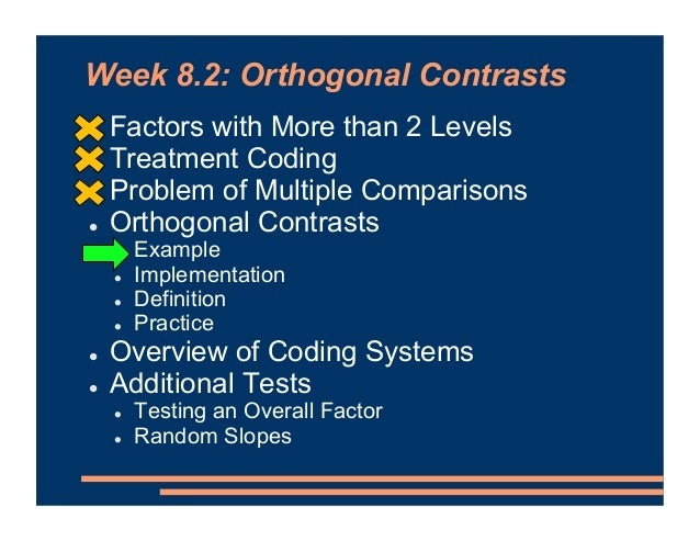 Orthogonal Contrasts • Another set of comparisons… FLUENT CONTROL COUGHS FILLERS CONTRAST 1 } Do coughs and fillers differ...