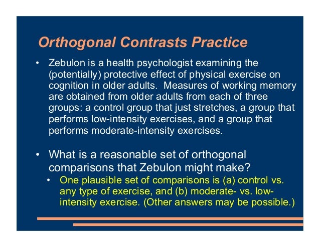 Orthogonal Contrasts Practice • Hitomi is a clinical psychologist investigated the effectiveness of talk therapy. She exam...