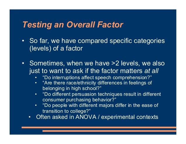 Testing an Overall Factor • anova(orthogonal.Maximal) • Requires lmerTest to be loaded • Notes: • Since this tests the ove...