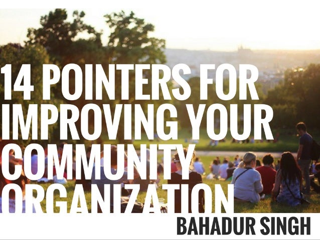 14 Pointers For Improving Your Community Organization