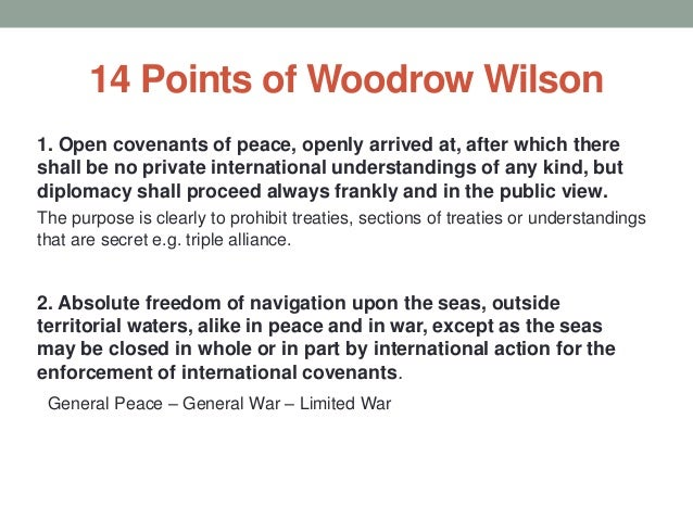 wilsons 14 points Print out and give pupils this writing activity to teach them more about world war i, us president woodrow wilson, and his fourteen points peace plan.