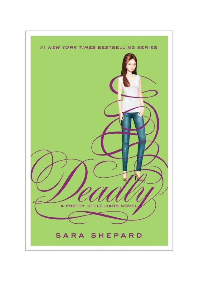 c8bc349bb6 Deadly mortais A Pretty Little Liars Novel SARA SHEPARD ...