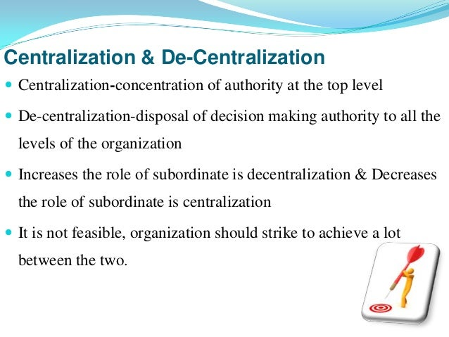principle of centralization of authority and responsibility