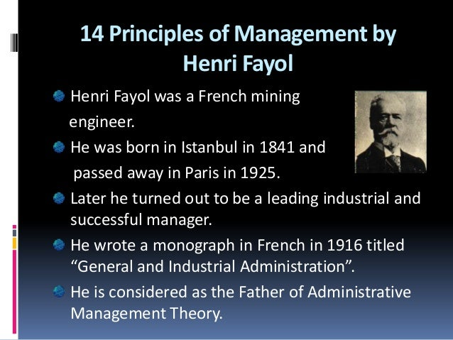 "henry fayol father of modern management Among the several management principles postulated is the henri fayol""s ""14 principles of management"" (witzel, 2003) henri fayol was nicknamed the father of modern management due to the popularity and wide."