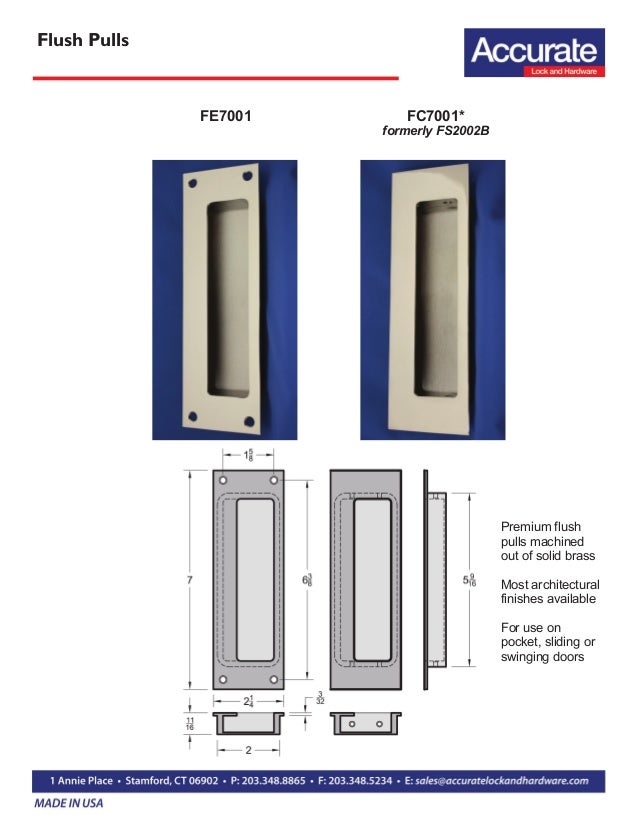 Accurate Lock: Pulls and Other Architectural Hardware
