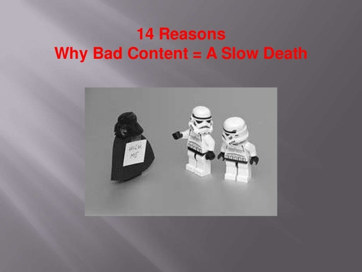 14 ReasonsWhy Bad Content = A Slow Death