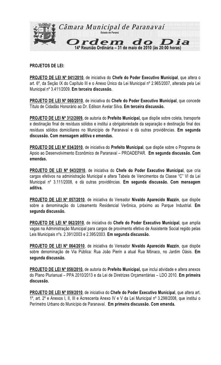 Estado do Paraná                                14ª Reunião Ordinária – 31 de maio de 2010 (às 20:00 horas)   PROJETOS DE ...