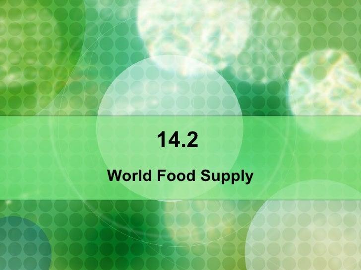 14.2  World Food Supply