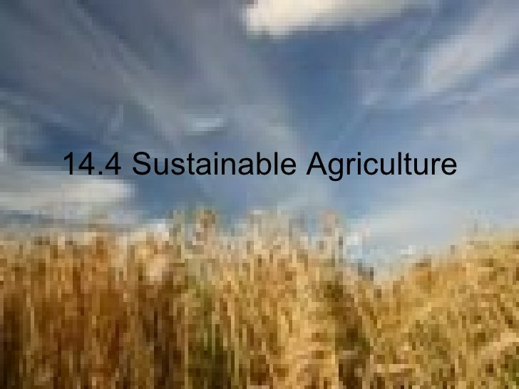 14.4 Sustainable Agriculture