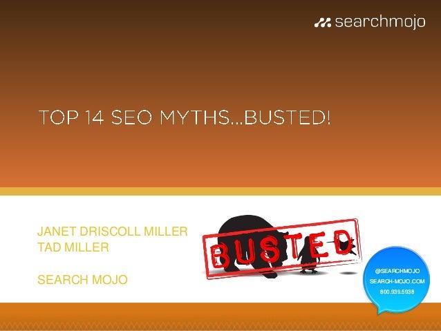 JANET DRISCOLL MILLER TAD MILLER @SEARCHMOJO  SEARCH MOJO  SEARCH-MOJO.COM 800.939.5938