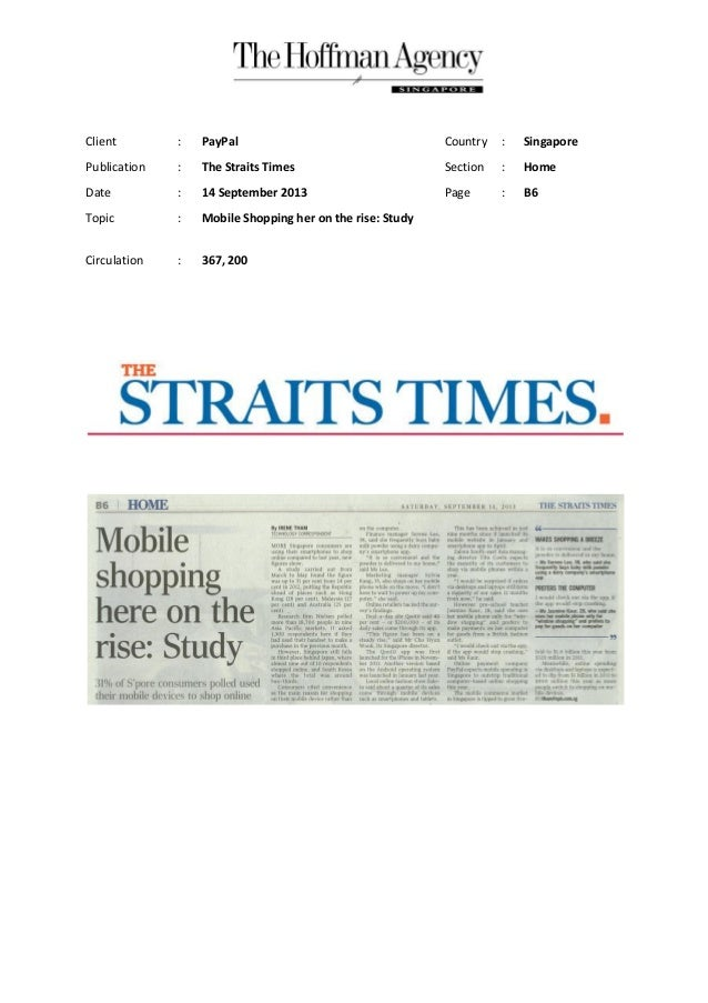Client : PayPal Country : Singapore Publication : The Straits Times Section : Home Date : 14 September 2013 Page : B6 Topi...