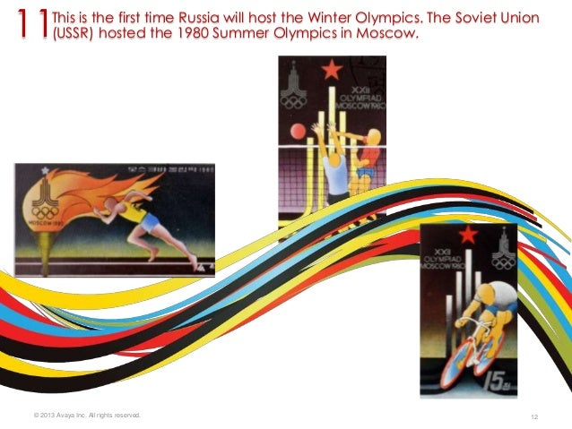 11  This is the first time Russia will host the Winter Olympics. The Soviet Union (USSR) hosted the 1980 Summer Olympics i...