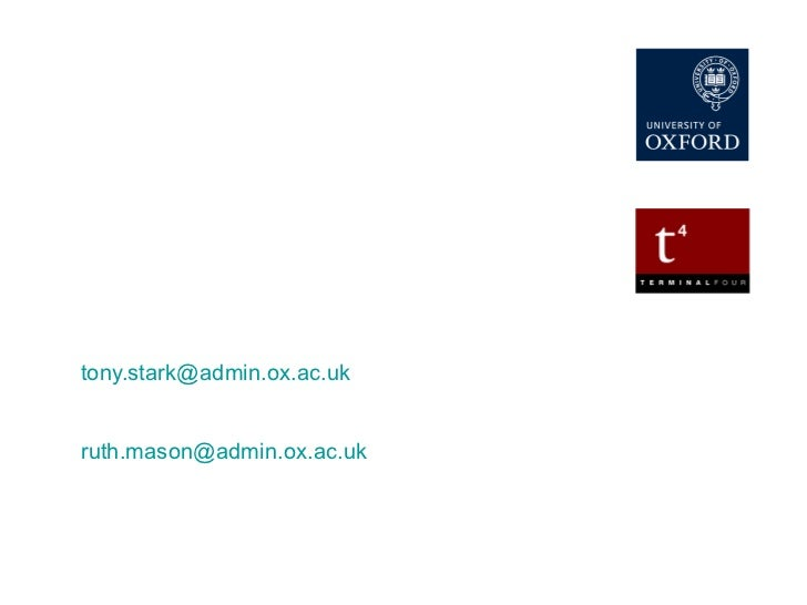 Implementing Site Manager in UAS at University of Oxford Tony Stark – Project Manager [email_address] Ruth Mason – Technic...