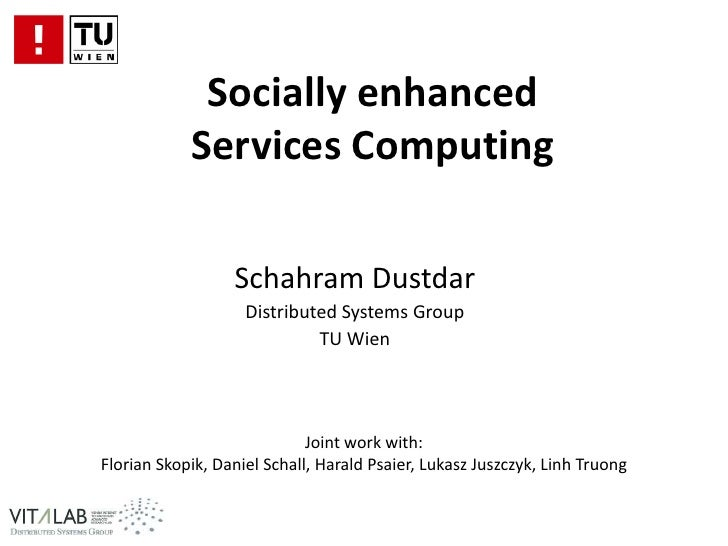 Schahram Dustdar  - Socially enhanced Services Computing
