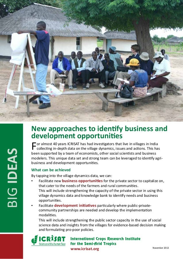 BIG IDEAS  New approaches to identify business and development opportunities  F  or almost 40 years ICRISAT has had invest...
