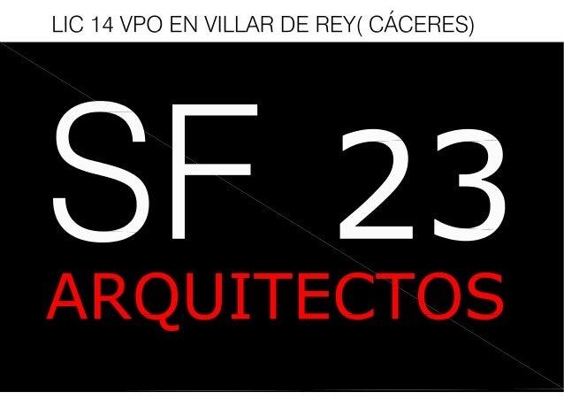 LIC 14 VPO EN VILLAR DE REY( CÁCERES)  ARQUITECTOS