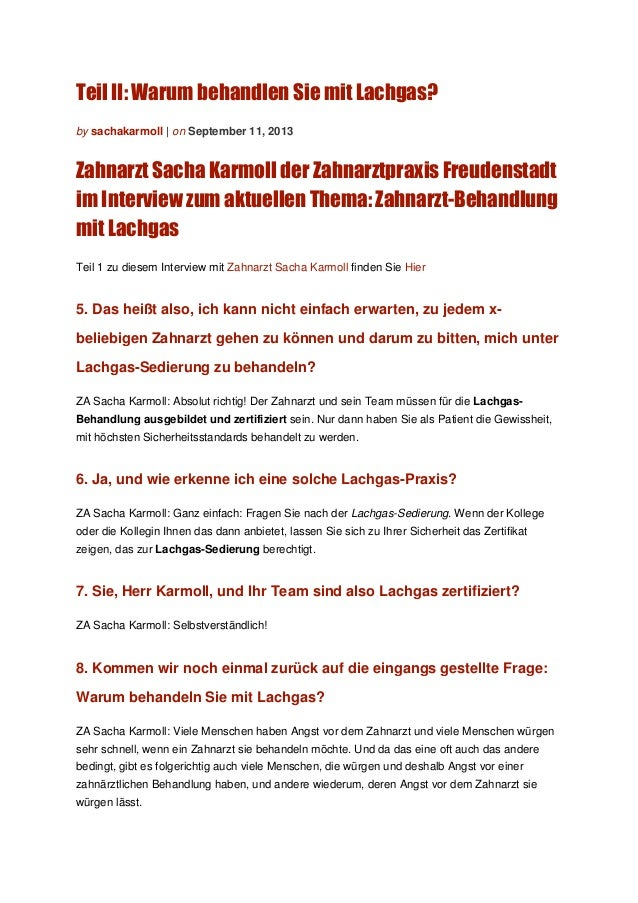 Teil II: Warum behandlen Sie mit Lachgas? by sachakarmoll | on September 11, 2013 Zahnarzt Sacha Karmoll der Zahnarztpraxi...