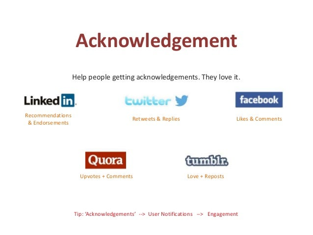 Acknowledgement Help people getting acknowledgements. They love it. Tip: 'Acknowledgements' --> User Notifications --> Eng...