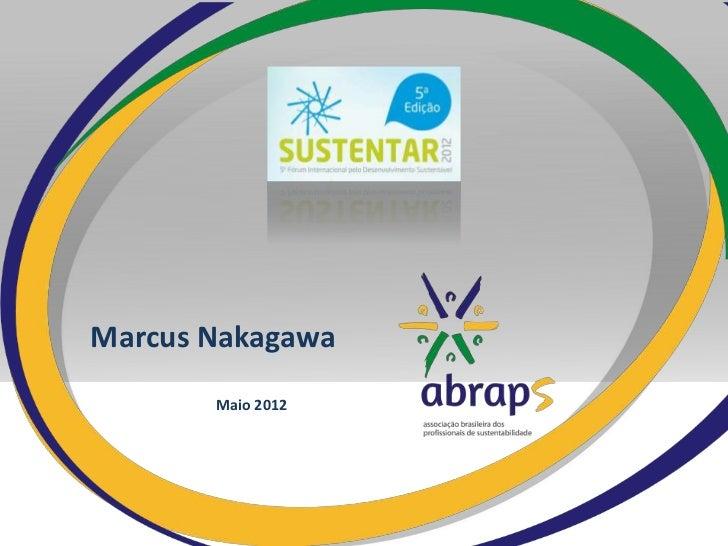 Marcus Nakagawa       Maio 2012