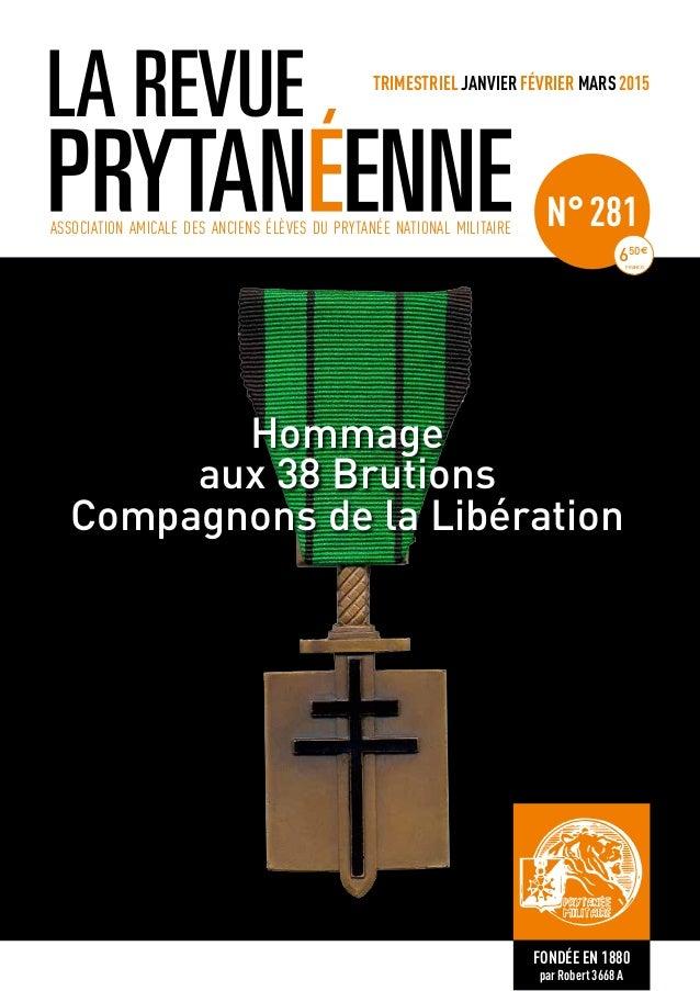 Bonne Année Hommage aux 38 Brutions Compagnons de la Libération TRIMESTRIEL JANVIER FÉVRIER MARS 2015 ASSOCIATION AMICALE ...
