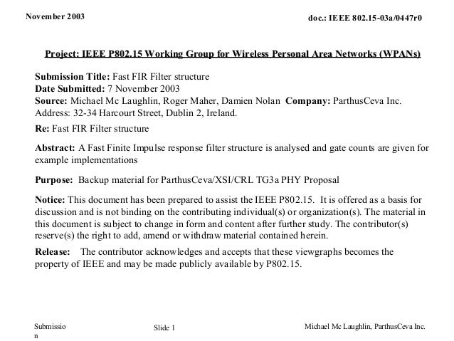 November 2003 Michael Mc Laughlin, ParthusCeva Inc.Slide 1 doc.: IEEE 802.15-03a/0447r0 Submissio n Project: IEEE P802.15 ...