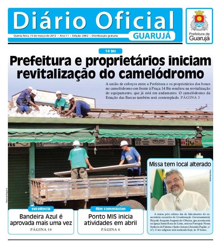 Diário Oficial                     Quinta-feira, 15 de março de 2012 • Ano 11 • Edição: 2482 • Distribuição gratuita      ...