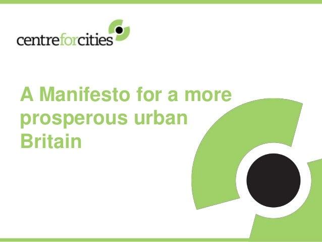 A Manifesto for a more prosperous urban Britain