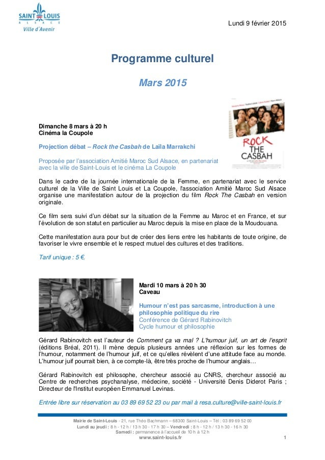 Lundi 9 février 2015 Mairie de Saint-Louis - 21, rue Théo Bachmann – 68300 Saint-Louis – Tél : 03 89 69 52 00 Lundi au jeu...