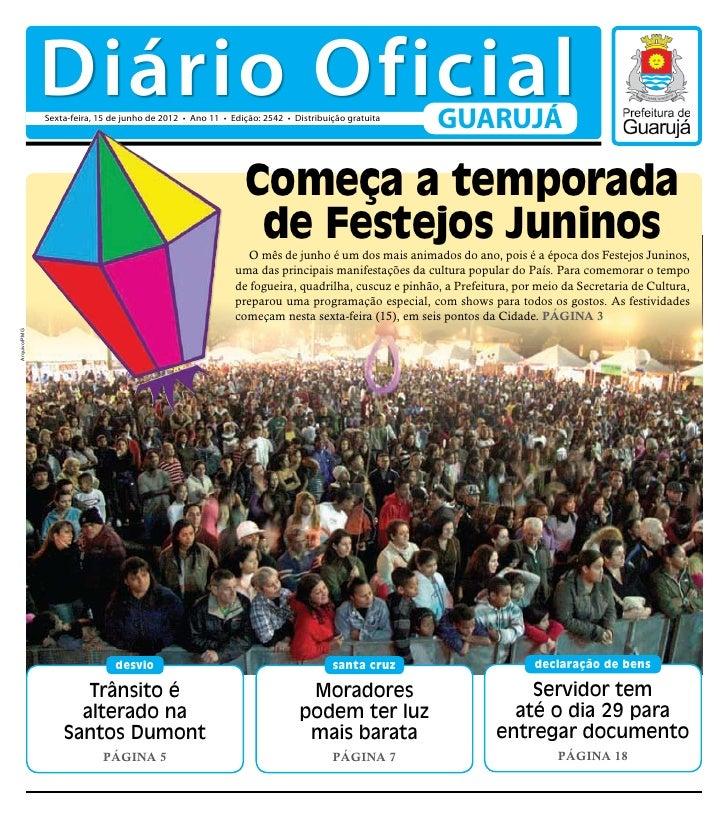Diário Oficial              Sexta-feira, 15 de junho de 2012 • Ano 11 • Edição: 2542 • Distribuição gratuita              ...