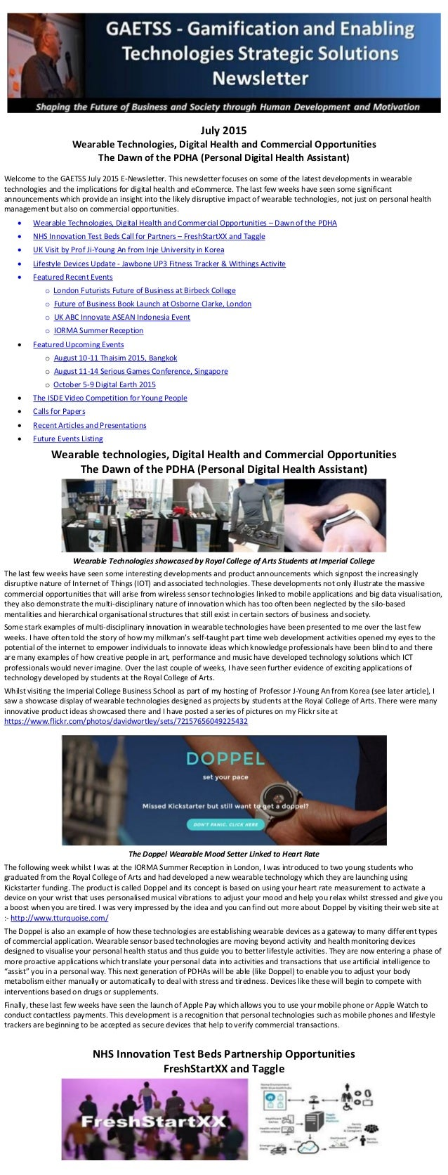 July 2015 Wearable Technologies, Digital Health and Commercial Opportunities The Dawn of the PDHA (Personal Digital Health...