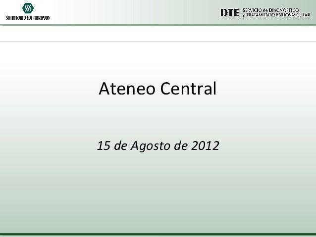 Ateneo Central15 de Agosto de 2012