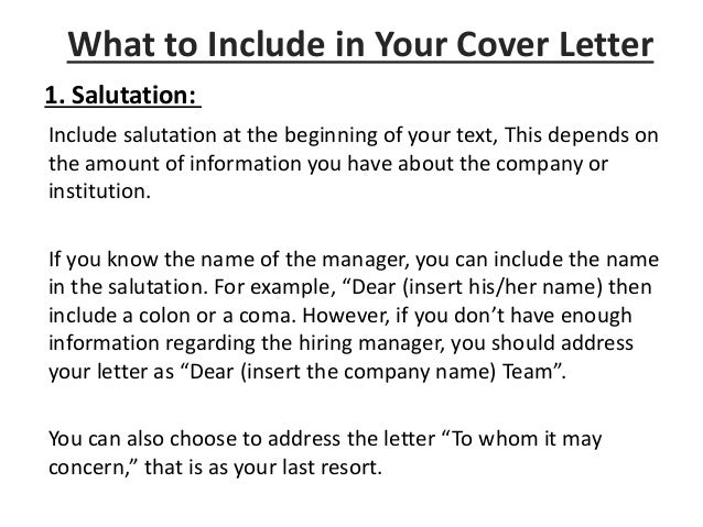 Your Cover LetterinWhat To Include; 8.  What To Include On A Cover Letter