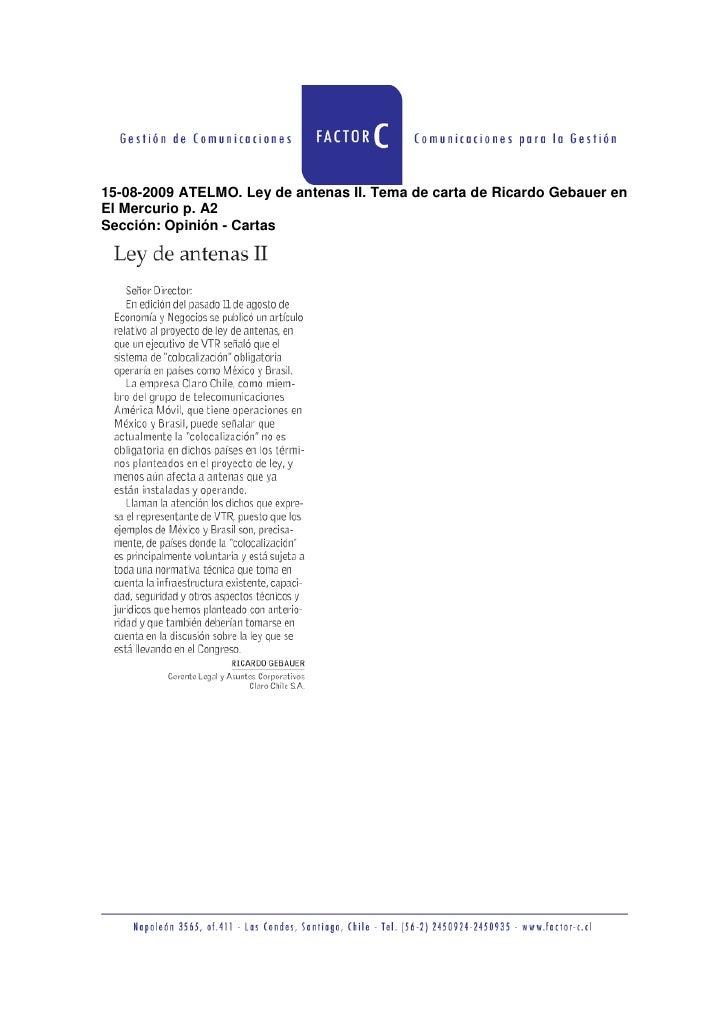 15-08-2009 ATELMO. Ley de antenas II. Tema de carta de Ricardo Gebauer en El Mercurio p. A2 Sección: Opinión - Cartas