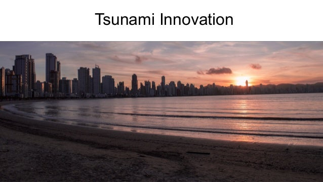 Tsunami Innovation 08