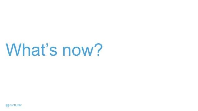 What's now? @KurtUhlir