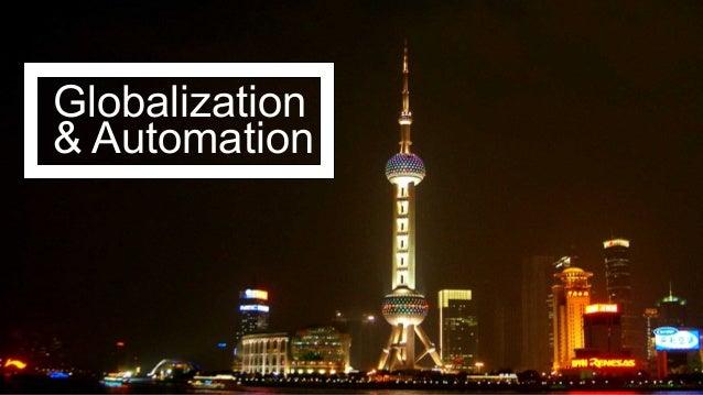 Globalization & Automation