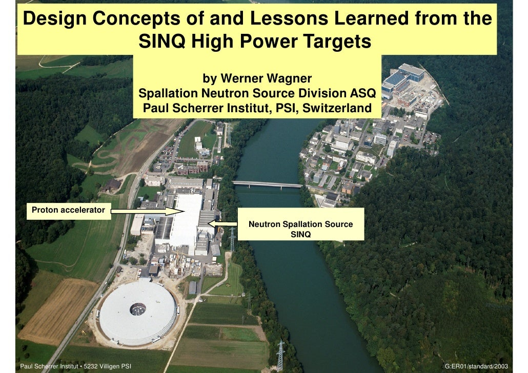 Design Concepts of and Lessons Learned from the         PAUL SCHERRER INSTITUT               SINQ High Power Targets      ...