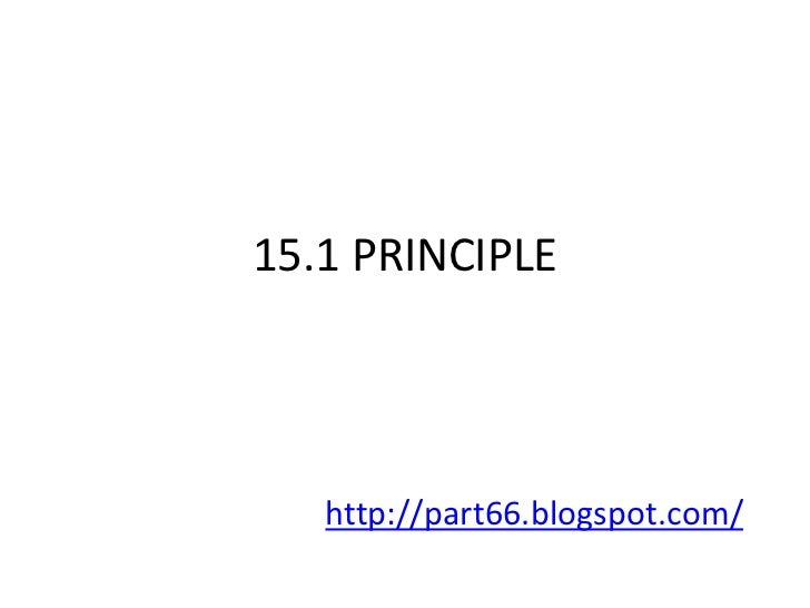 15.1 PRINCIPLE   http://part66.blogspot.com/