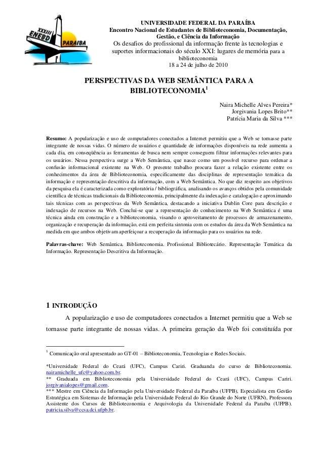 UNIVERSIDADE FEDERAL DA PARAÍBA Encontro Nacional de Estudantes de Biblioteconomia, Documentação, Gestão, e Ciência da Inf...