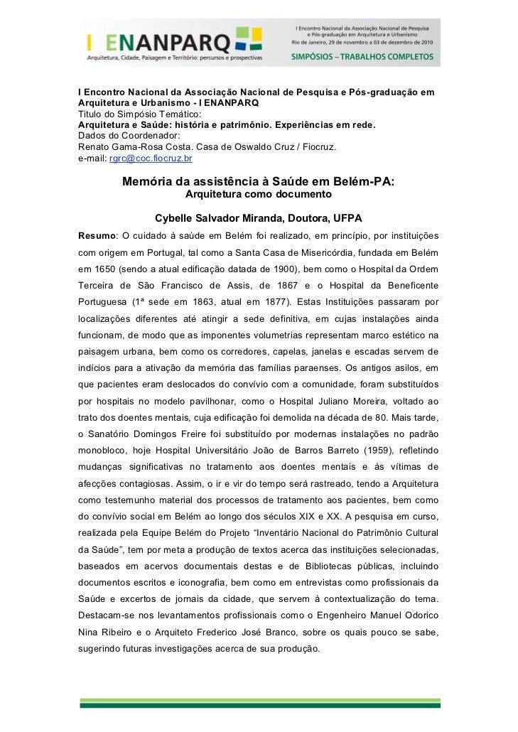 I Encontro Nacional da Associação Nacional de Pesquisa e Pós-graduação emArquitetura e Urbanismo - I ENANPARQTitulo do Sim...