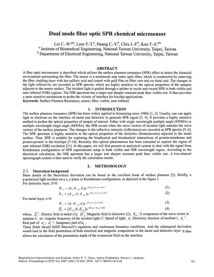 Dual mode fiber optic SPR chemical microsensor                           Lin C.W.*a, Liou y.T.a, Huang C.Y.b, Chiu jpb Kou...