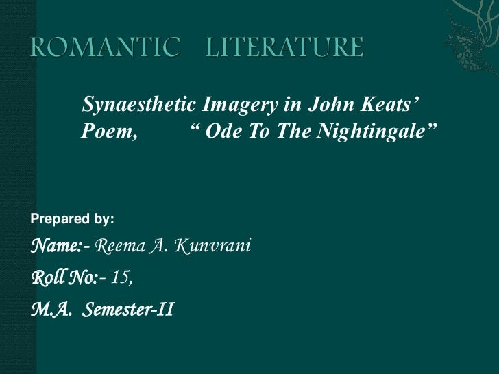 a literary analysis of the ode to a nightingale by john keats Analysis the ode to a nightingale is a regular ode all eight stanzas have ten pentameter lines and a uniform rhyme scheme although the poem is regular in form, it leaves the impression of being a kind of rhapsody keats is allowing his thoughts and emotions free expression.
