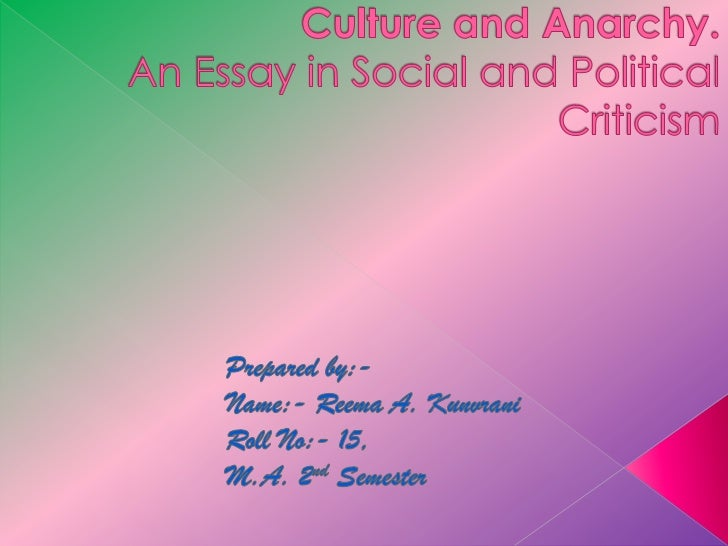 culture and anarchy culture and anarchy an essay in social and political criticism<br >prepared