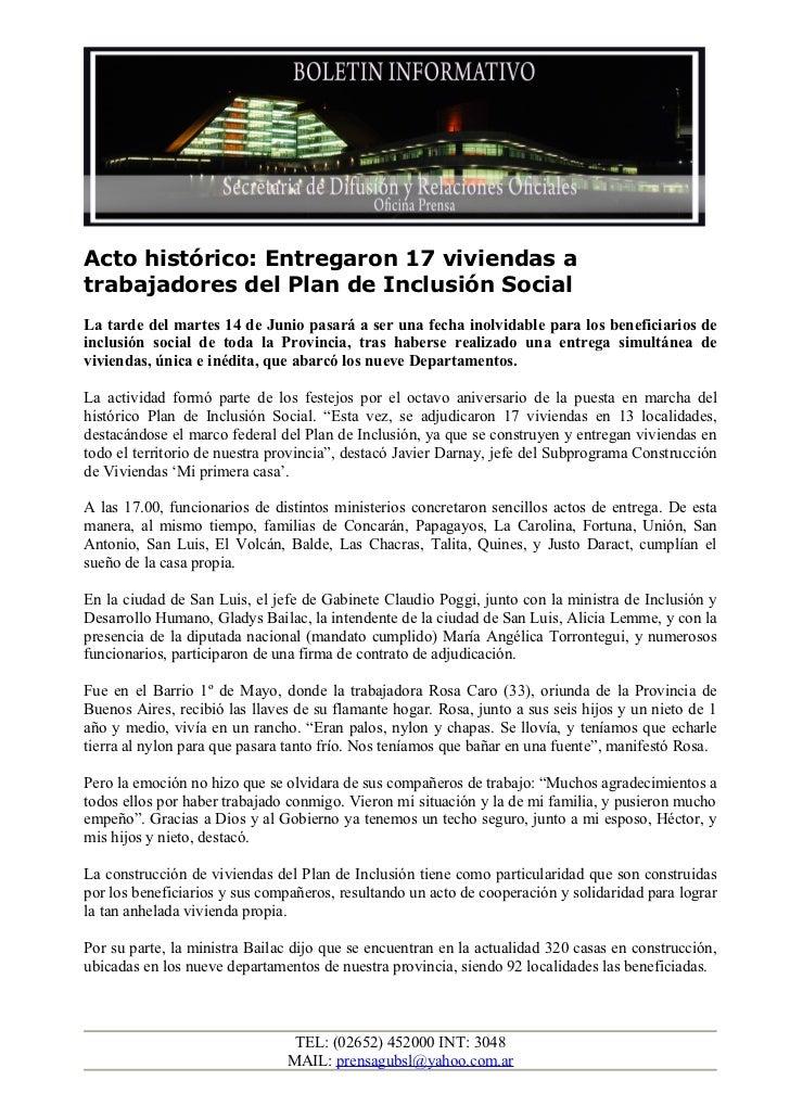 Acto histórico: Entregaron 17 viviendas atrabajadores del Plan de Inclusión SocialLa tarde del martes 14 de Junio pasará a...