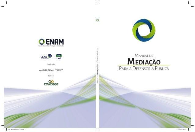 ManualdeMediaçãoParaaDefensoriaPública Manual de Mediação Para a Defensoria Pública Parceiro Capa Livro Mediação 18 x 24 c...
