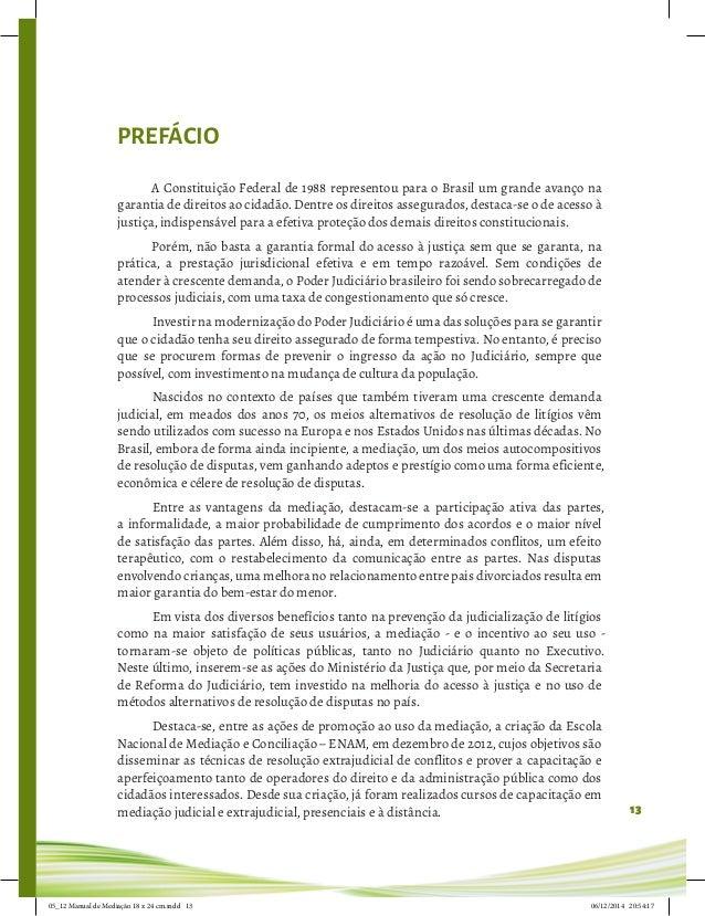 13 PREFÁCIO A Constituição Federal de 1988 representou para o Brasil um grande avanço na garantia de direitos ao cidadão. ...