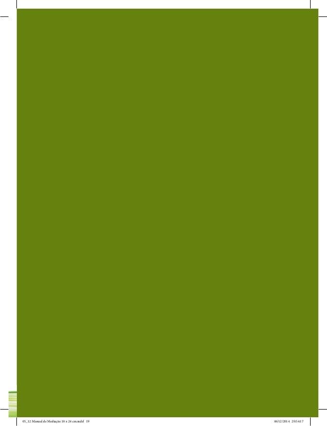 Parte 2 | Capítulo 6– Ferramentas de Comunicação 19 05_12 Manual de Mediação 18 x 24 cm.indd 19 06/12/2014 20:54:17