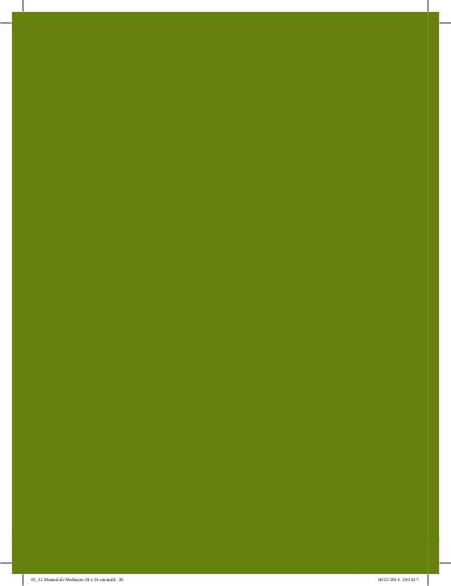 Manual de Mediação para a Defensoria Pública 20 05_12 Manual de Mediação 18 x 24 cm.indd 20 06/12/2014 20:54:17