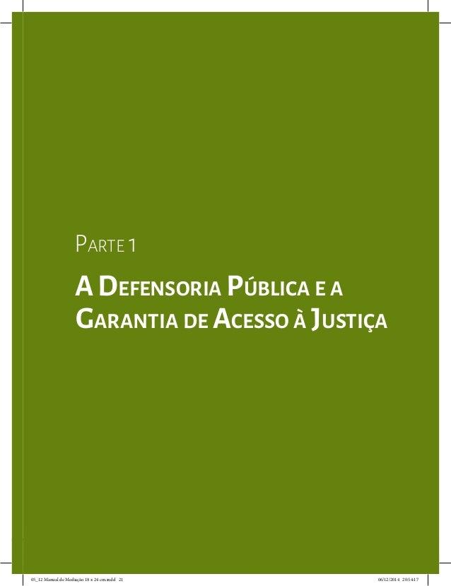 Parte 2 | Capítulo 6– Ferramentas de Comunicação 21 Parte 1 A Defensoria Pública e a Garantia de Acesso à Justiça 05_12 Ma...