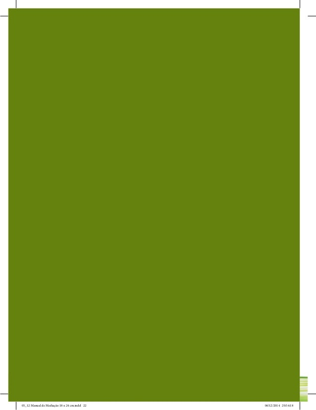 Manual de Mediação para a Defensoria Pública 22 05_12 Manual de Mediação 18 x 24 cm.indd 22 06/12/2014 20:54:18